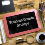 Business Growth Strategies - Take Your Business to the Next Level