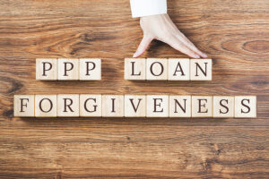 Payroll Protection Program Forgiveness - What You Need to Know